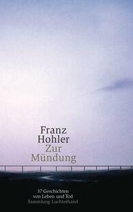 Franz  Hohler - Zur Mündung