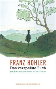 Franz  Hohler - Das verspeiste Buch