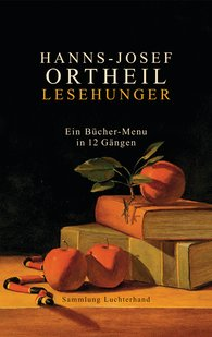 Hanns-Josef  Ortheil - Hunger for Reading