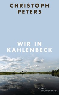 Christoph  Peters - Wir in Kahlenbeck