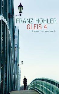 Franz  Hohler - Gleis 4
