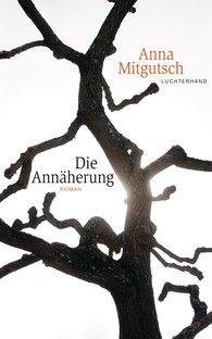 Anna  Mitgutsch - Coming Nearer