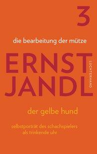 Ernst  Jandl, Klaus  Siblewski  (Hrsg.) - die bearbeitung der mütze