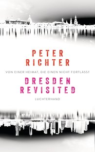 Peter  Richter - Dresden Revisited