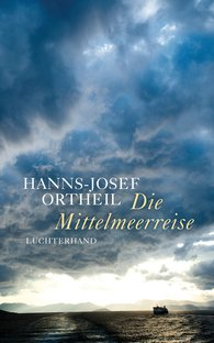 Hanns-Josef  Ortheil - The Mediterranean Journey