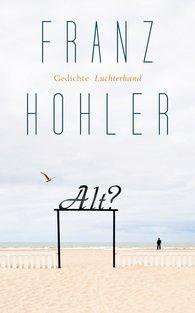 Franz  Hohler - Alt?