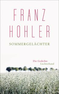 Franz  Hohler - Sommergelächter