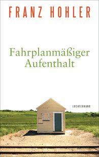 Franz  Hohler - Scheduled Stay