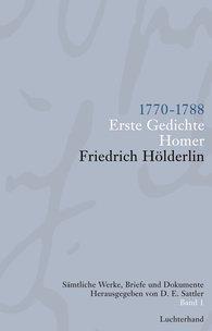 Friedrich  Hölderlin, D. E.  Sattler  (Hrsg.) - Sämtliche Werke, Briefe und Dokumente. Band 1
