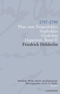 Friedrich  Hölderlin, D. E.  Sattler  (Hrsg.) - Sämtliche Werke, Briefe und Dokumente. Band 6