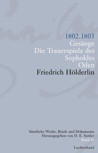 Friedrich  Hölderlin, D. E.  Sattler  (Hrsg.) - Sämtliche Werke, Briefe und Dokumente. Band 10