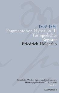 Friedrich  Hölderlin, D. E.  Sattler  (Hrsg.) - Sämtliche Werke, Briefe und Dokumente. Band 12