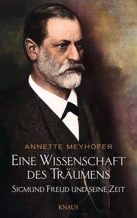 Annette  Meyhöfer - Eine Wissenschaft des Träumens