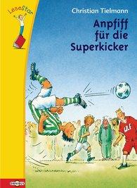 Christian  Tielmann - LeseStar - Anpfiff für die Superkicker