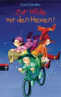 Ursel  Scheffler - Zur Hölle mit den Hexen