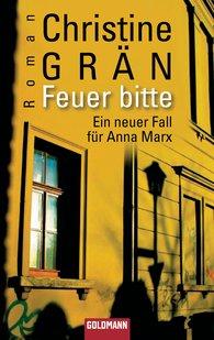 Christine  Grän - Feuer bitte