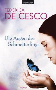 Federica de Cesco - Die Augen des Schmetterlings