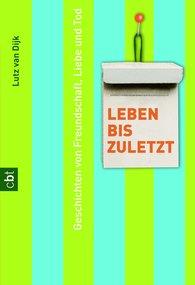 Lutz van Dijk - Leben bis zuletzt