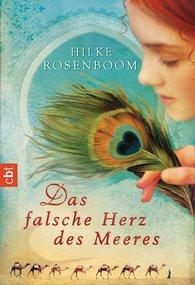Hilke  Rosenboom - Das falsche Herz des Meeres