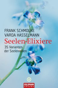 Frank  Schmolke, Varda  Hasselmann - Seelen-Elixiere