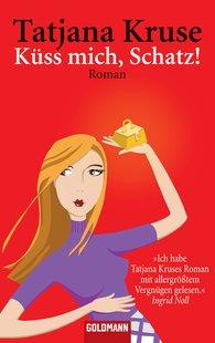 Tatjana  Kruse - Küss mich, Schatz!
