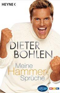 Dieter  Bohlen - Meine Hammer-Sprüche