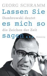 Georg  Schramm - Lassen Sie es mich so sagen ...