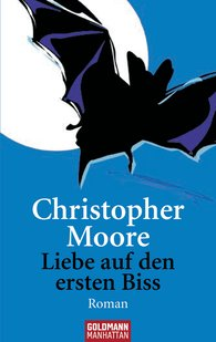 Christopher  Moore - Liebe auf den ersten Biss