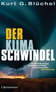 Kurt G.  Blüchel - Der Klimaschwindel