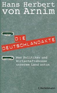 Hans Herbert von Arnim - Die Deutschlandakte