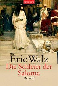 Eric  Walz - Die Schleier der Salome