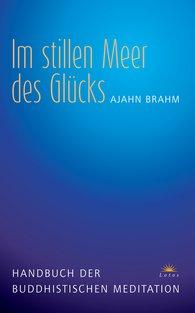 Ajahn  Brahm - Im stillen Meer des Glücks