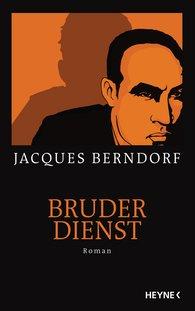 Jacques  Berndorf - Bruderdienst