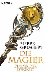 Pierre  Grimbert - Kinder der Ewigkeit