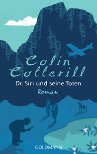 Colin  Cotterill - Dr. Siri und seine Toten