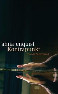 Anna  Enquist - Kontrapunkt