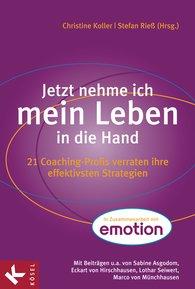 Christine  Koller, Stefan  Rieß - Jetzt nehme ich mein Leben in die Hand
