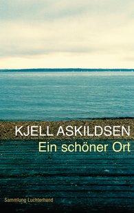 Kjell  Askildsen - Ein schöner Ort