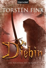 Torsten  Fink - Die Diebin