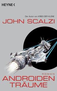 John  Scalzi - Androidenträume