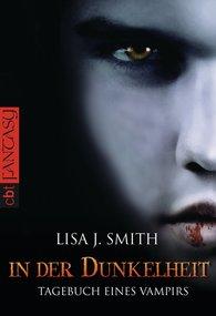 Lisa J.  Smith - Tagebuch eines Vampirs - In der Dunkelheit