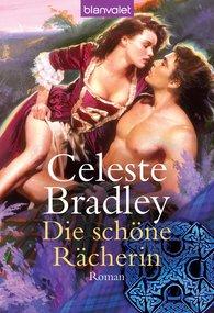 Celeste  Bradley - Die schöne Rächerin