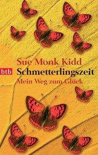 Sue Monk  Kidd - Schmetterlingszeit