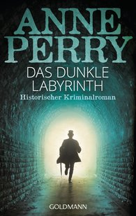 Anne  Perry - Das dunkle Labyrinth