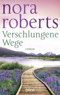 Nora  Roberts - Verschlungene Wege