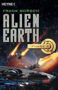 Frank  Borsch - Alien Earth - Phase 3