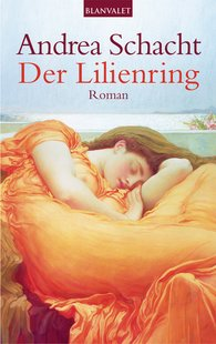 Andrea  Schacht - Der Lilienring