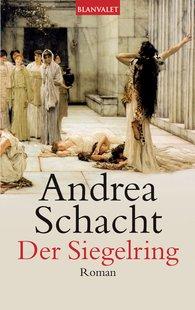 Andrea  Schacht - Der Siegelring