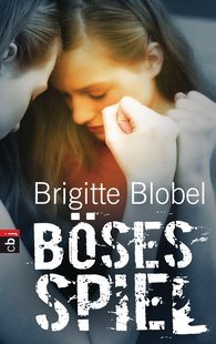 Brigitte  Blobel - Böses Spiel