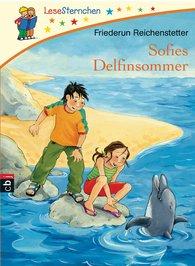 Friederun  Reichenstetter - Sofies Delfinsommer